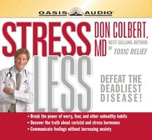 Stress Less - Dr. Don Colbert