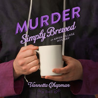 Murder Simply Brewed - Vannetta Chapman