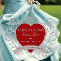 Princess Ever After - Rachel Hauck