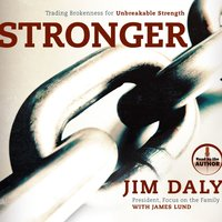 Stronger - Jim Daly,James Lund