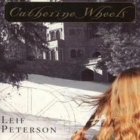 Catherine Wheels - Leif Peterson