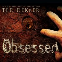 Obsessed - Ted Dekker