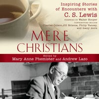 Mere Christians - Andrew Lazo, Mary Anne Phemister