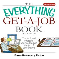 The Everything Get-a-Job Book - Dawn Rosenberg McKay