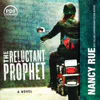 The Reluctant Prophet - Nancy Rue