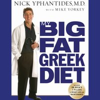 My Big Fat Greek Diet - Nick Yphantides
