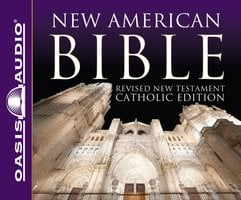New American Bible: Revised New Testament, Catholic Edition - Oasis Audio