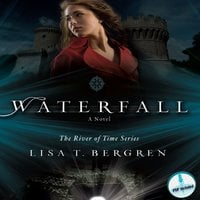 Waterfall - Lisa T. Bergren