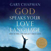 God Speaks Your Love Language - Gary Chapman