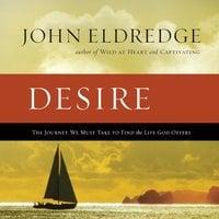 Desire - John Eldredge