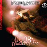 The Door in the Dragon's Throat - Frank E. Peretti