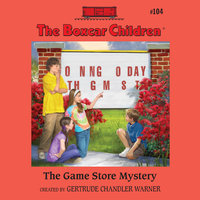 The Game Store Mystery - Gertrude Chandler Warner
