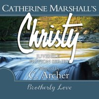 Brotherly Love - Catherine Marshall