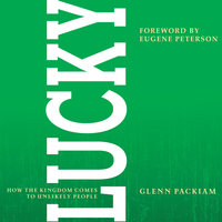 Lucky - Glenn Packiam