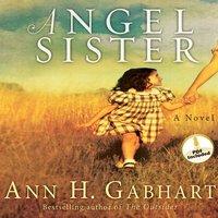 Angel Sister - Ann H. Gabhart
