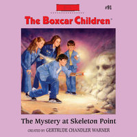 The Mystery at Skeleton Point - Gertrude Chandler Warner