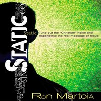 Static - Ron Martoia