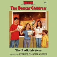 The Radio Mystery - Gertrude Chandler Warner
