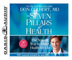 The Seven Pillars of Health - Dr. Don Colbert