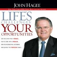 Lifes Challenges - John Hagee