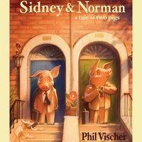 Sidney & Norman - Phil Vischer