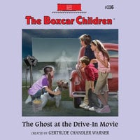The Ghost at the Drive-In Movie - Gertrude Chandler Warner