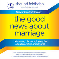 The Good News About Marriage - Shaunti Feldhahn