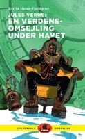 Jules Vernes En verdensomsejling under havet - Jules Verne, Astrid Heise-Fjeldgren