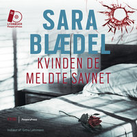 Kvinden de meldte savnet - Sara Blædel