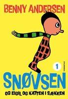 Snøvsen og Eigil og katten i sækken - Benny Andersen