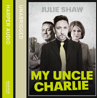My Uncle Charlie - Julie Shaw