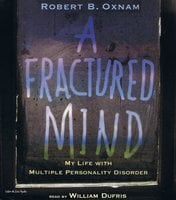 A Fractured Mind - Robert B. Oxnam