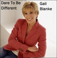 Dare To Be Different - Gail Blanke