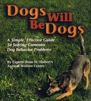 Dogs Will Be Dogs - Various Authors