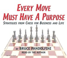 Every Move Must Have a Purpose - Bruce Pandolfini
