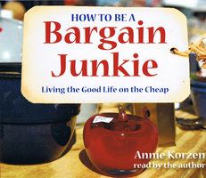 How To Be A Bargain Junkie - Annie Korzen