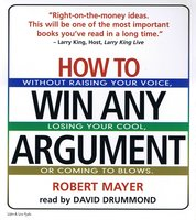 How To Win Any Argument - Robert Mayer