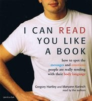 I Can Read You Like A Book - Maryann Karinch,Gregory Hartley