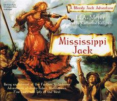 Mississippi Jack - L.A. Meyer