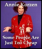 Some People Are Just Too Cheap - Annie Korzen