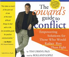 The Coward's Guide To Conflict - Timothy Ursiny
