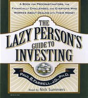 The Lazy Person's Guide To Investing - Paul B. Farrell