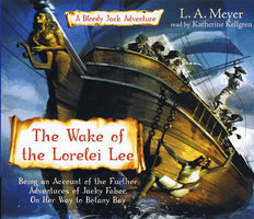 The Wake of the Lorelei Lee - L.A. Meyer