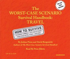 The Worst-Case Scenario Survival Handbook: Travel - David Borgenicht,Joshua Piven