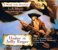 Under The Jolly Roger - L.A. Meyer