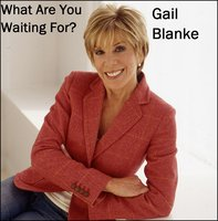 What Are You Waiting For - Gail Blanke