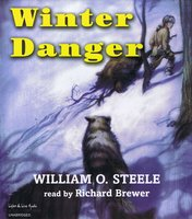Winter Danger - William O. Steele