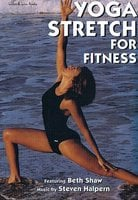 Yoga Stretch For Fitness - Beth Shaw