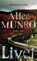 Livet - Alice Munro
