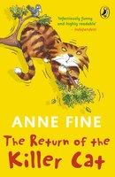 The Return of the Killer Cat - Anne Fine